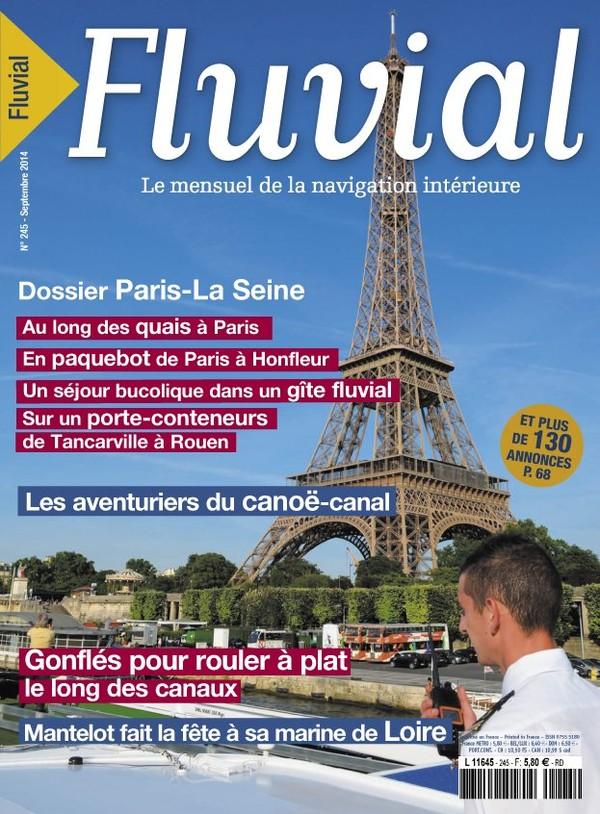 Revue Fluvial Vient de paraître FLUVIAL 245 - Le numéro de rentrée est en kiosque
