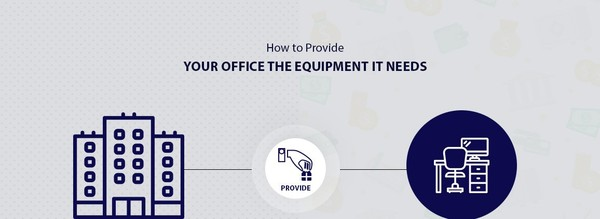 How to Provide Your Office the Equipment It Needs