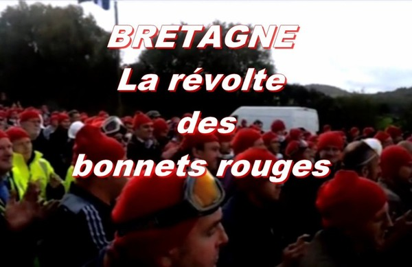 """BRETAGNE:""""la révolte des bonnets rouges"""".BREIZH:""""Dispac'h ar bonnedou` ruz"""""""