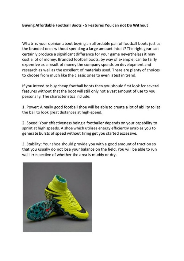 Buying Affordable Football Boots - 5 Features You can not Do Without