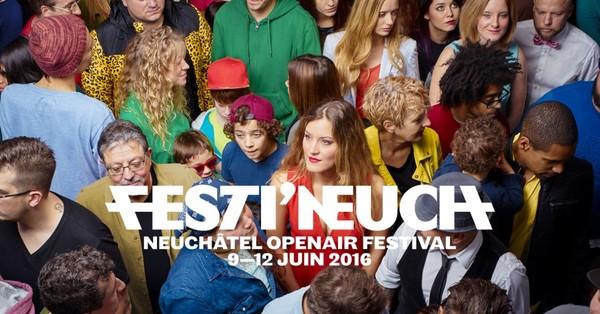 Festi'neuch | Neuchâtel openair festival | 9 au 12 juin 2016