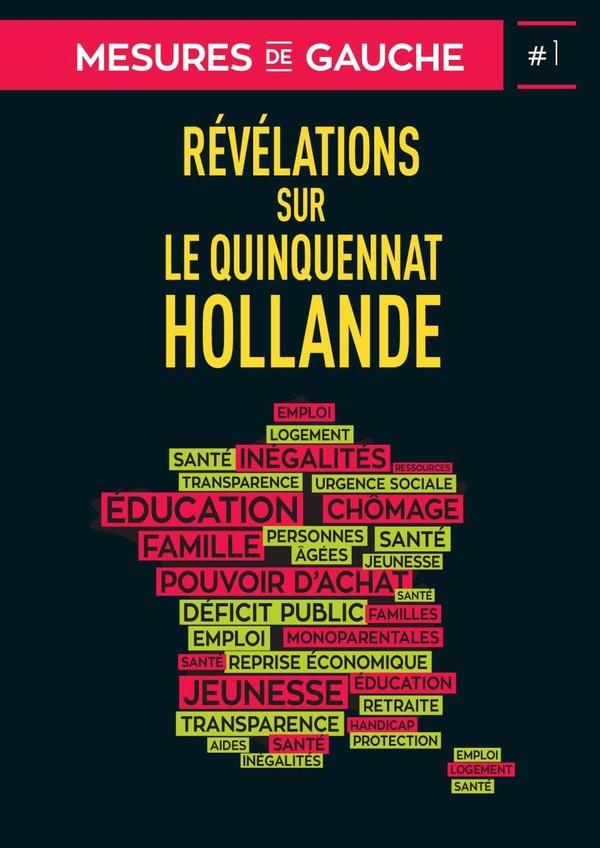 Mesures de gauche #1 : Révélations sur le quinquennat Hollande