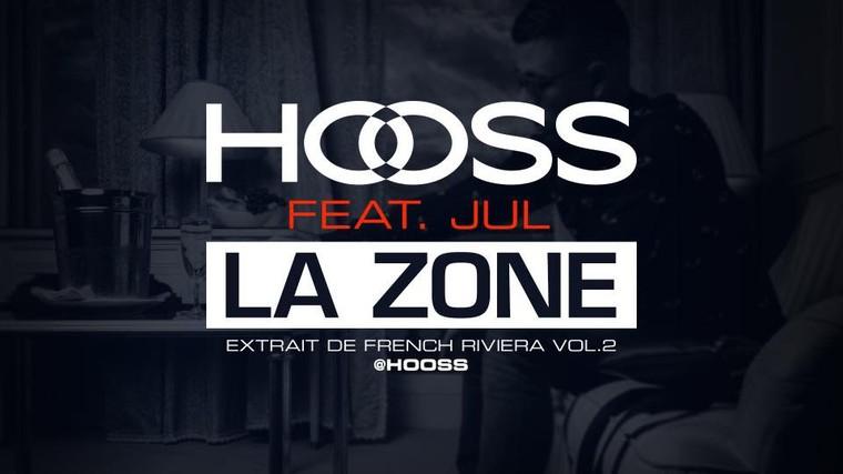 """Hooss et Jul vous invitent dans """" La Zone """""""