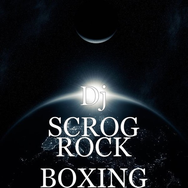 ‎ROCK BOXING - Single par Dj SCROG