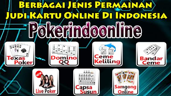 Berbagai Jenis Permainan Judi Kartu Online Di Indonesia