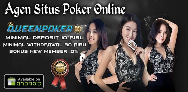 Situs Agen Poker Online Deposit 10 Ribu Terpercaya