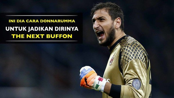 Juventus Dikabarkan Tertarik Mendatangkan Donnarumma