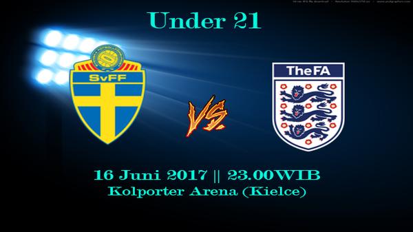 Prediksi Swedia U21 vs Inggris U21 16 Juni 2017