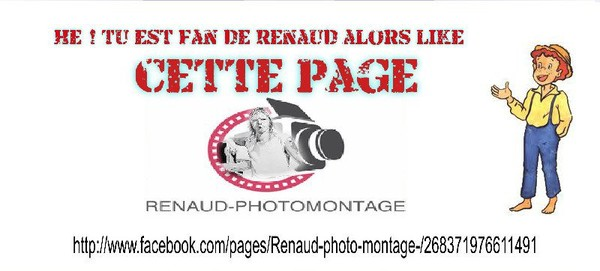 RENAUD PHOTOMONTAGE | Facebook