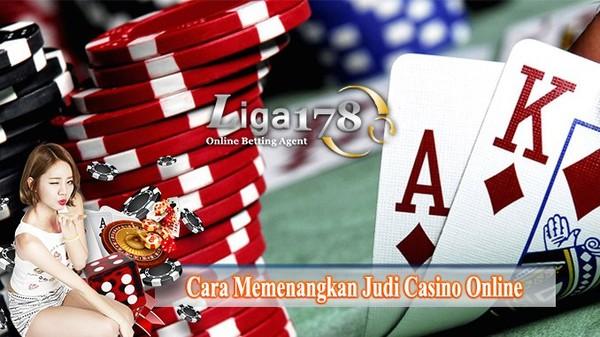 Cara Menang Judi Casino Online Terbaik