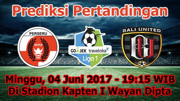 Prediksi Perseru Serui vs Bali United 4 Juni 2017