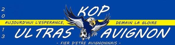 Kop Ultras Avignon | Aujourd'hui l'espérance, demain la gloire