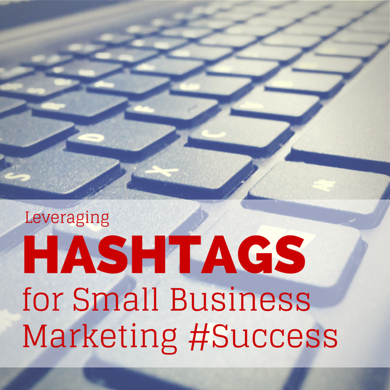 Hashtags for Small Business Marketing #Success