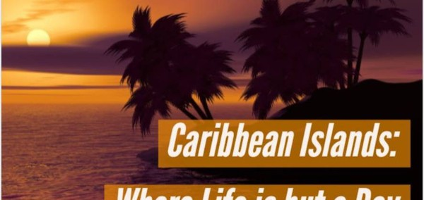 The Beauty of Caribbean Islands