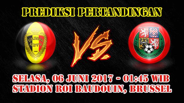 Prediksi Belgia vs Republik Ceko 6 Juni 2017 – Cari Agen Bola