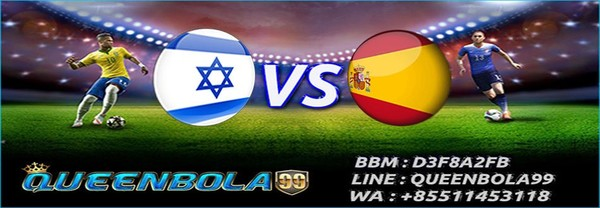 Prediksi Israel vs Spain 10 Oktober 2017