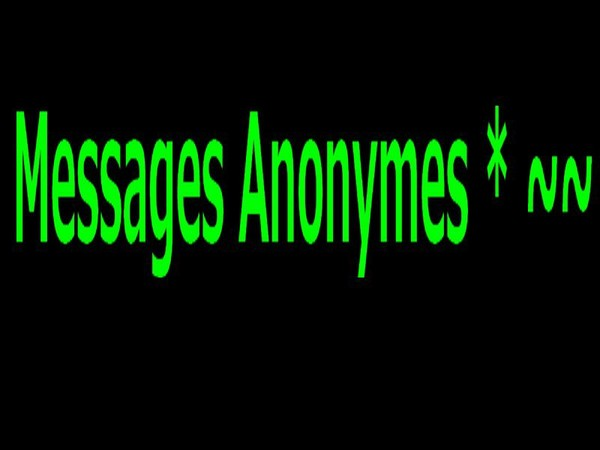 Message anonyme