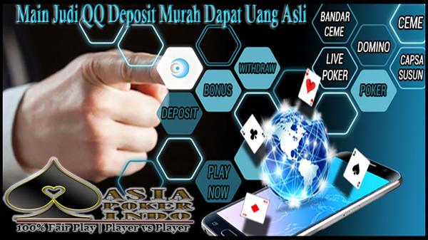 Main Judi QQ Deposit Murah Dapat Uang Asli | Judi Domino Kiu Kiu