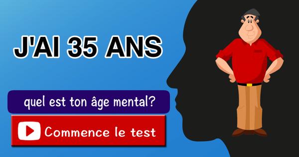 Quel est ton âge mental?