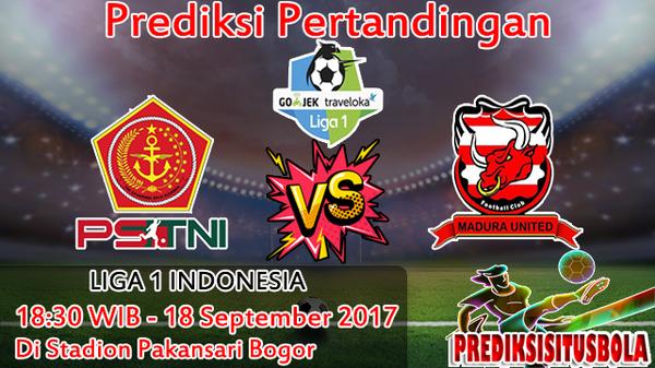 Prediksi PS TNI VS Madura United 19 September 2017