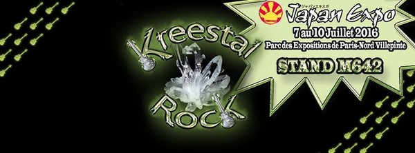 Kreestal Rock à Japan Expo 2016