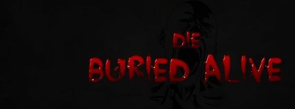 Die Buried Alive