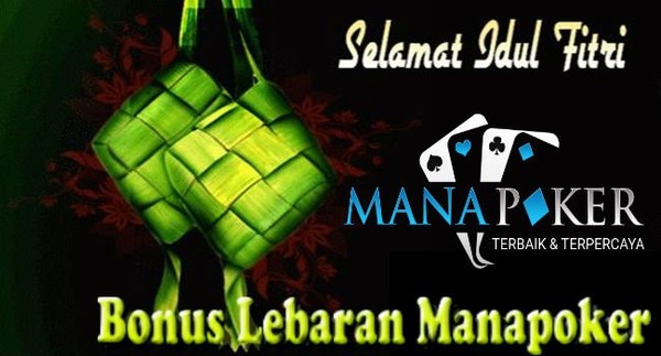 Bonus Lebaran Manapoker | Manapoker