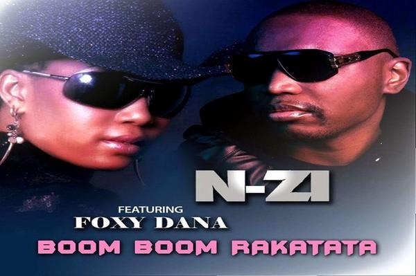 N-ZI ft Foxy Dana – Boom boom rakatata