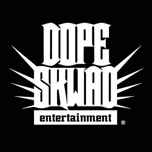 Dope Skwad Entertainment