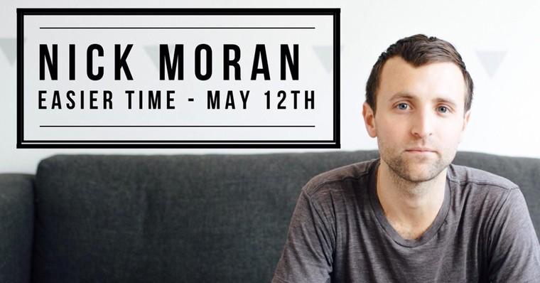 Free Download of Nick Moran's new Single 'Easier Time'