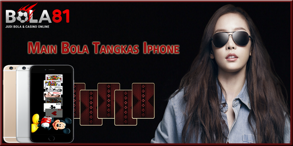 Cara Main Bola Tangkas Iphone