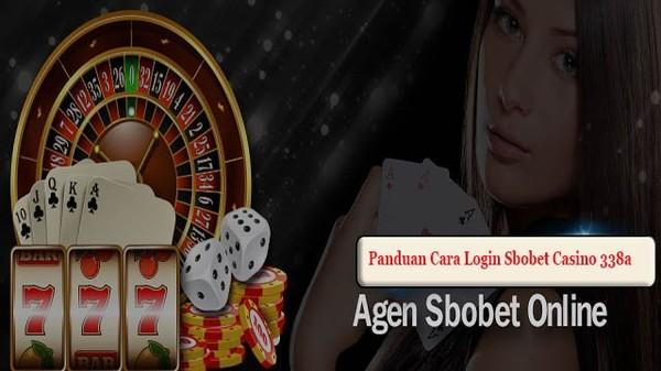 Panduan Cara Login Sbobet Casino 338a   Daftar Sbobet Casino 338a
