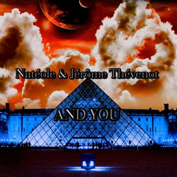 Natéole & Jérôme Thévenot - And You