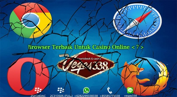 Manakah Browser Terbaik Untuk Main Casino Online?