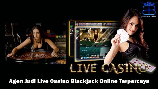 Agen Judi Live Casino Blackjack Online Terpercaya
