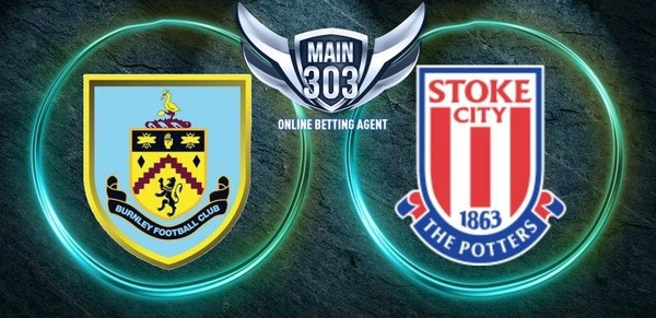 Prediksi Burnley Vs Stoke City World Cup Russia 2018 – Agen Judi Bola Casino Taruhan Online Terpercaya Indonesia