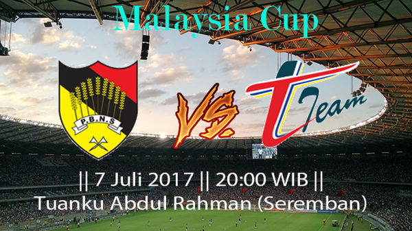Prediksi Negeri Sembilan vs PBDKT T-TEAM 7 July 2017