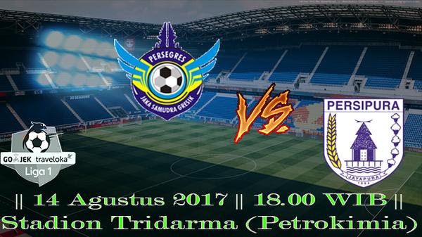 Prediksi Gresik United vs Persipura 14 Agustus 2017 Liga 1 Indonesia