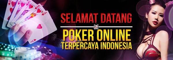 Daftar di Agen Poker Terbaik Indonesia - Agen Poker Online Tepercaya