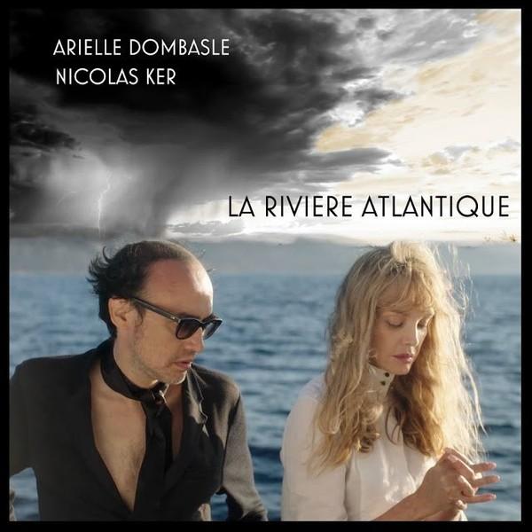 Bazar Music: ARIELLE DOMBASLE NICOLAS KER. Un enchantement sonore