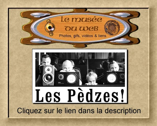le musee du web :: Pèdzes (les Pèdzes)