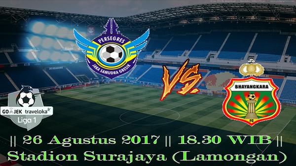 Prediksi Gresik United vs Bhayangkara 26 Agustus 2017 Liga 1 Indonesia
