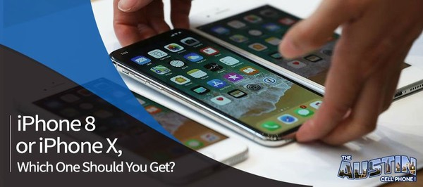 The iPhone 8 or iPhone X, Which One Is The Better Choice For You?