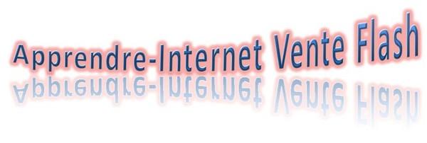 vente flash apprendre internet