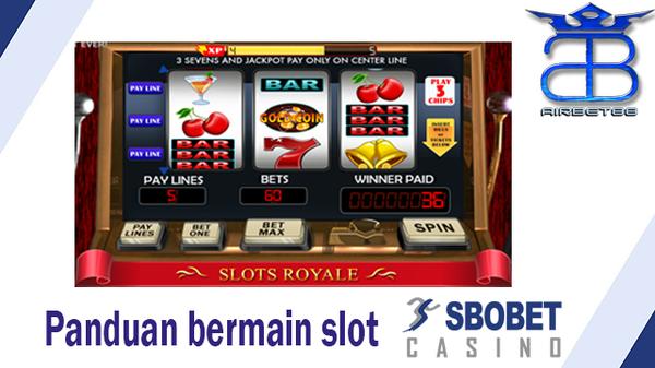 Panduan Bermain Slot SBOBET Casino | Airbet88 |