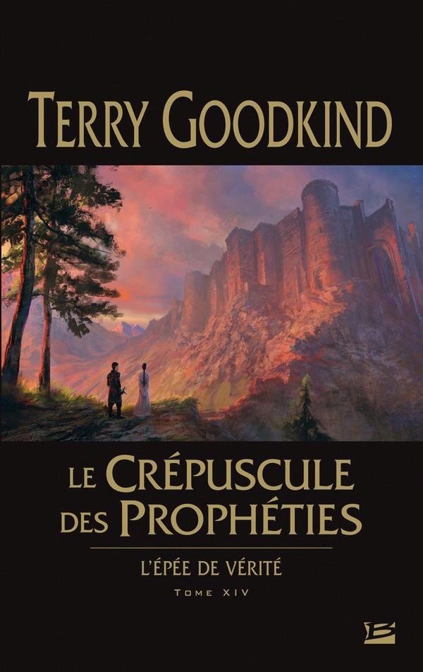 Le crépuscule des Prophéties (l'épée de vérité 14)