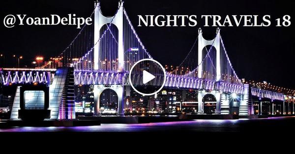 Dj @YoanDelipe - Nights Travels 18 (Back to Earth)