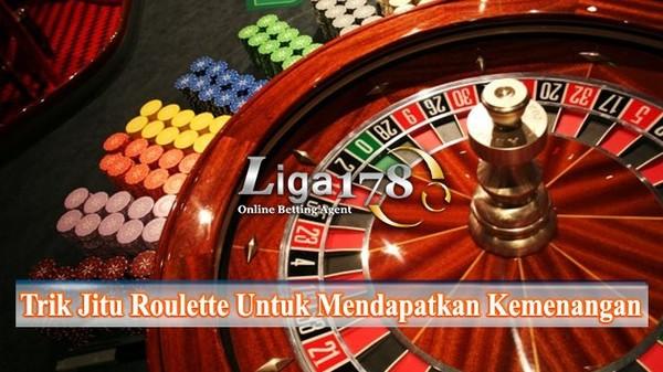 Trik Jitu Roulette Untuk Mendapatkan Kemenangan