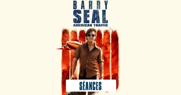 Barry Seal : American Traffic   Universal Studios