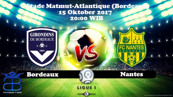 Prediksi Bordeaux VS Nantes 15 Oktober 2017 | Prediksiskorbolajitu |